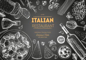 Italian cuisine top view chalkboard frame. Italian food menu design. Vintage hand drawn sketch vector illustration.