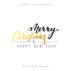 Merry christmas and Happy new year lettering handmade calligraphy. Inscriptions for greeting card. Luxury calligraphy decor design element