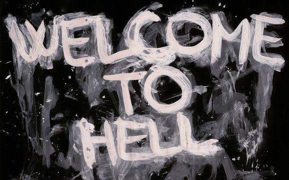 Welcome to hell - stylized hand-drawn text, grunge dirty design