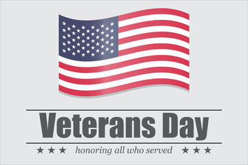 Veterans Day. Honoring all who served. USA flag on a white background