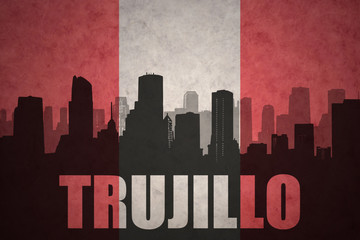abstract silhouette of the city with text Trujillo at the vintage peruvian flag