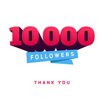 Vector thanks design template for network friends and followers. Thank you 10 000  card. Image  Social Networks. Web user celebrates a large number of subscribers or .