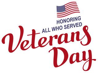 November 11 Veterans Day. Lettering text