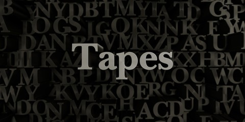 Tapes - Stock image of 3D rendered metallic typeset headline illustration.  Can be used for an online banner ad or a print postcard.