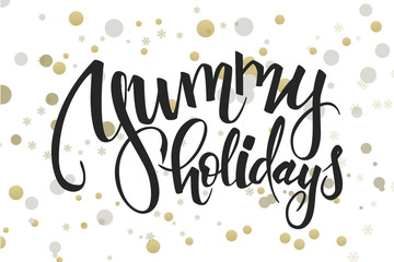 vector hand lettering christmas greetings text -yummy holidays - with ellipses in gold color