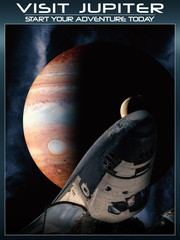 Fantasy space poster to visit Jupiter with today's technology.
