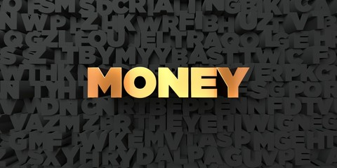 Money - Gold text on black background - 3D rendered royalty free stock picture. This image can be used for an online website banner ad or a print postcard.