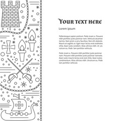 Poster, flyer with medieval line icons, symbols. Crossed sabres, medieval tower, torche, Viking ship, boat, knight cross, chain. Vector template with medieval design elements and place for your text.