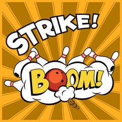 Vector pop-art bowling illustration on a vintage background. Bowling strike.