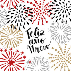 Feliz ano nuevo, Spanish Happy New Year greeting card with handwritten text and hand drawn fireworks, stars. Vector illustration