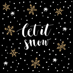 Christmas, New Year greeting card, invitation. Handwritten Let it snow text. Hand drawn snowflakes and stars. Vector