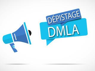 mégaphone : DMLA