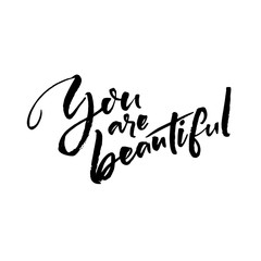 You are beautiful. Positive saying, handwritten quote at white background