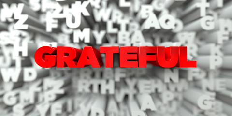 GRATEFUL -  Red text on typography background - 3D rendered royalty free stock image. This image can be used for an online website banner ad or a print postcard.