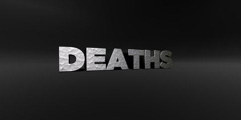 DEATHS - hammered metal finish text on black studio - 3D rendered royalty free stock photo. This image can be used for an online website banner ad or a print postcard.