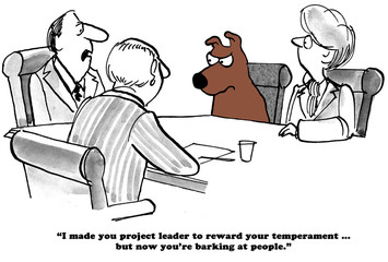 Business cartoon about a business dog known for his good temperament who is now barking at people.