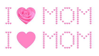 I love mom and pink rose heart