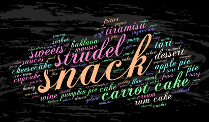 Snack. Word cloud, grunge background. Food concept.