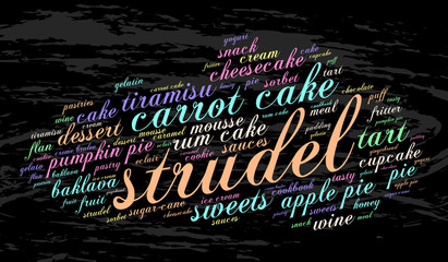 Strudel. Word cloud, grunge background. Food concept.