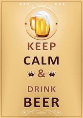 Wall poster for restaurants, pubs, catering agencies - Keep calm and drink beer - printable image - A3 format. Contains a realistic mug / pint glass of beer.