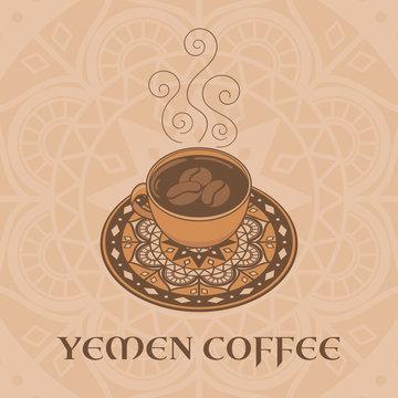 Yemen coffee illustration vector. Coffee cup on ornamental background. Design for travel banner, restaurant flyer, cafe poster or tourist design.