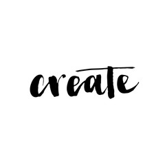 Create. Hand drawn lettering. Calligraphy element. Modern brush ink illustration.