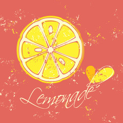 Lemonade. Lemon over textured pink background, bold design in vivid colors with text on extra layer, vector illustration