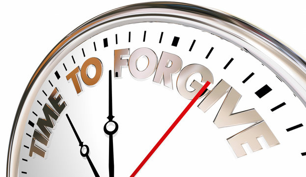 Time to Forgive Clock Forget Absolve Reconcile Sorry 3d Illustra