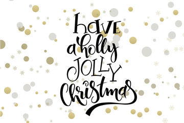 vector hand lettering christmas greetings text -have a holly jolly christmas - with ellipses in gold color
