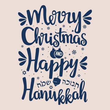 """Hand written lettering with text """"Happy Hanukkah and Merry Christmas""""."""