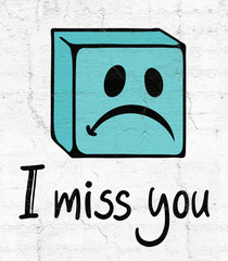miss you face