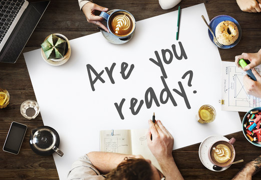 Are You Ready Preparation Startup Beginning Alertness Concept