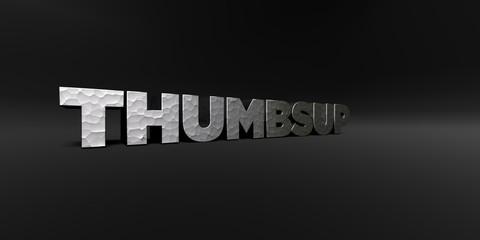 THUMBSUP - hammered metal finish text on black studio - 3D rendered royalty free stock photo. This image can be used for an online website banner ad or a print postcard.