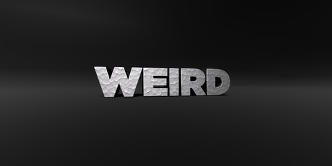 WEIRD - hammered metal finish text on black studio - 3D rendered royalty free stock photo. This image can be used for an online website banner ad or a print postcard.