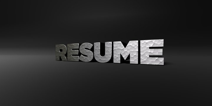 RESUME - hammered metal finish text on black studio - 3D rendered royalty free stock photo. This image can be used for an online website banner ad or a print postcard.