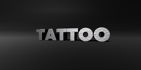 TATTOO - hammered metal finish text on black studio - 3D rendered royalty free stock photo. This image can be used for an online website banner ad or a print postcard.