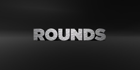 ROUNDS - hammered metal finish text on black studio - 3D rendered royalty free stock photo. This image can be used for an online website banner ad or a print postcard.