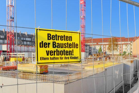 Betreten verboten - Baustelle