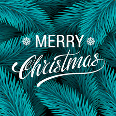 Christmas tree blue fir branches vector background. Merry Christmas Lettering.