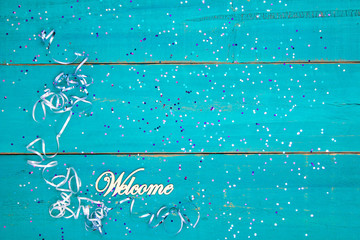 Welcome sign with party concept