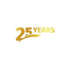 Fototapeta Isolated abstract golden 25th anniversary logo on white background. 25 number logotype. Twenty-five years jubilee celebration icon. Birthday emblem. Vector illustration. obraz