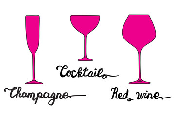 Various types of glasses with hand drawn inscriptions. Champagne glass, Cocktail glass, Red wine glass. Vector set