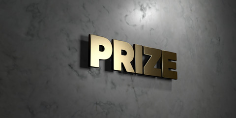 Prize - Gold sign mounted on glossy marble wall  - 3D rendered royalty free stock illustration. This image can be used for an online website banner ad or a print postcard.