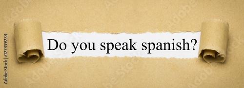 how to say do you speak spanish
