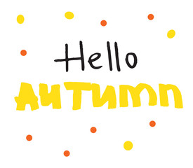 """Vector hand drawn """"hello autumn"""".  Modern calligraphy quote"""