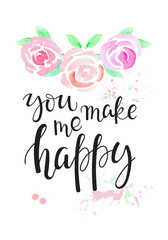 You make me happy - hand-written lettering.