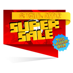 Vector Super Sale banner with comic book effect on white background.