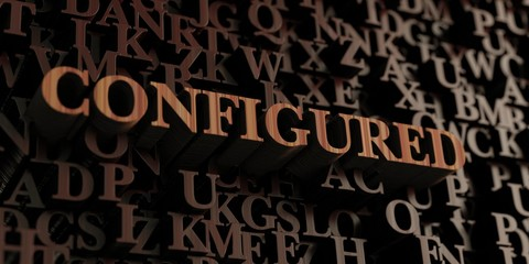Configured - Wooden 3D rendered letters/message.  Can be used for an online banner ad or a print postcard.