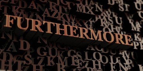 Furthermore - Wooden 3D rendered letters/message.  Can be used for an online banner ad or a print postcard.