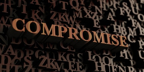Compromise - Wooden 3D rendered letters/message.  Can be used for an online banner ad or a print postcard.